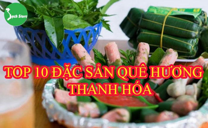 Top 10 đặc sản quê hương Thanh Hóa
