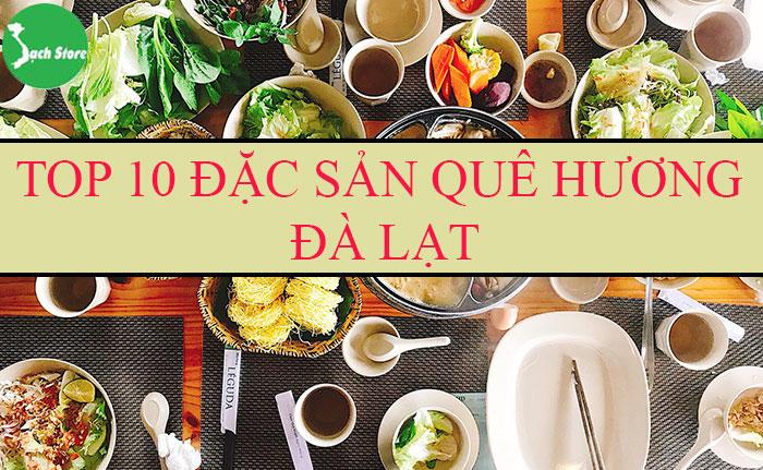 Top 10 đặc sản quê hương Đà Lạt