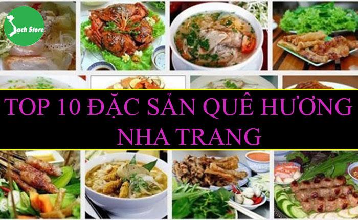 Top 10 đặc sản quê hương Nha Trang