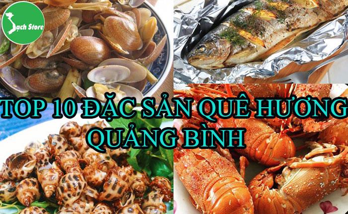 Top 10 đặc sản quê hương Quảng Bình